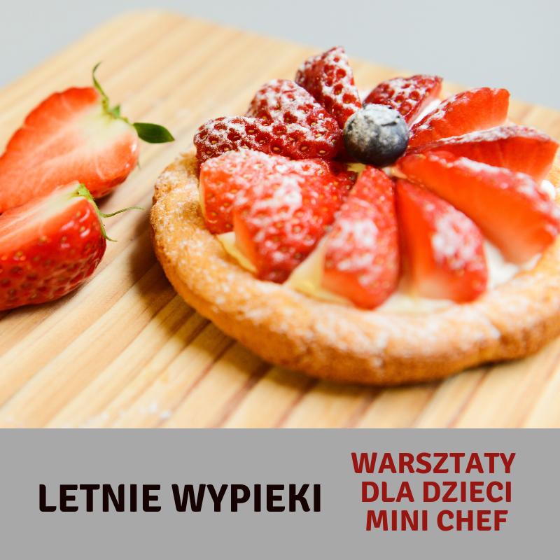 Mini Chef Zajecia Kulinarne Dla Dzieci 7 13 Lat Letnie Wypieki